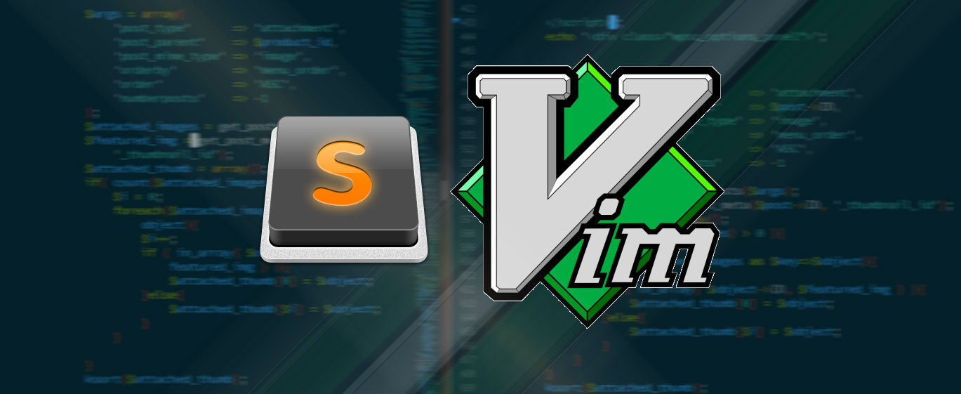 Sublime Text i Vim the Editor